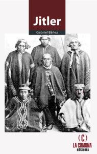 la-comuna-ediciones-presenta-jitler-novela-postuma-de-gabriel-banez-2tapas-41