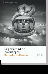 mercedes+dellatorre+-+la+gravedad+de+los+cuerpos+-+qeja+ediciones